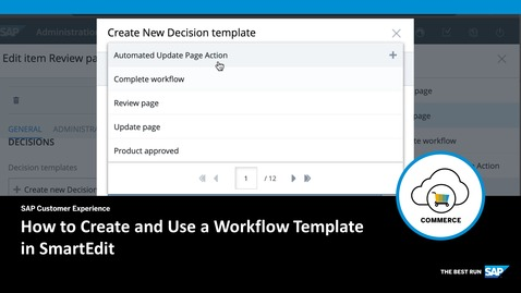 Thumbnail for entry How to Create and Use a Workflow Template in SmartEdit- SAP Commerce Cloud