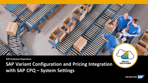 Thumbnail for entry SAP Variant Configuration and Pricing Integration with SAP CPQ – System Settings