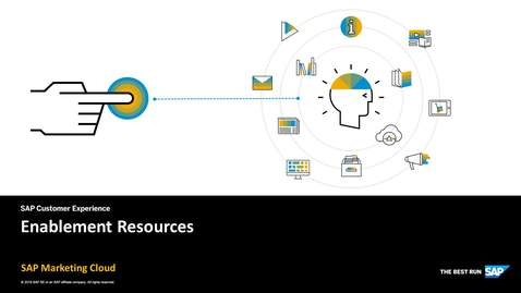 Thumbnail for entry Enablement Resources - SAP Marketing Cloud