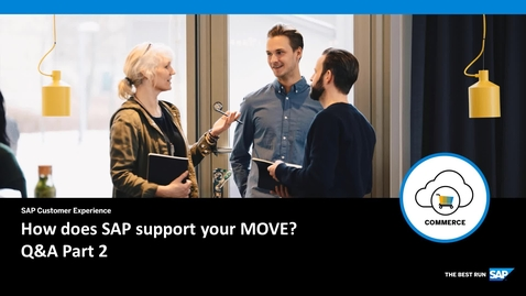 Thumbnail for entry How does SAP support your Move? Q&A Part 2 - SAP Commerce Cloud