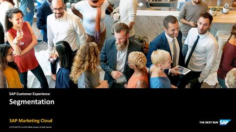 Thumbnail for entry Segmentation - SAP Marketing Cloud
