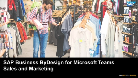 Thumbnail for entry SAP Business ByDesign for Microsoft Teams for Sales and Marketing