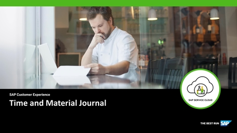 Thumbnail for entry Time and Material Journal Overview - SAP Field Service Management