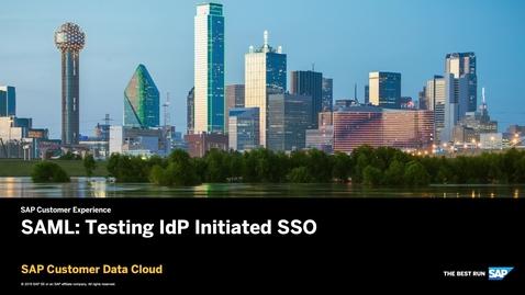 Thumbnail for entry SAML: Testing IDP Initiated SSO - SAP Customer Data Cloud