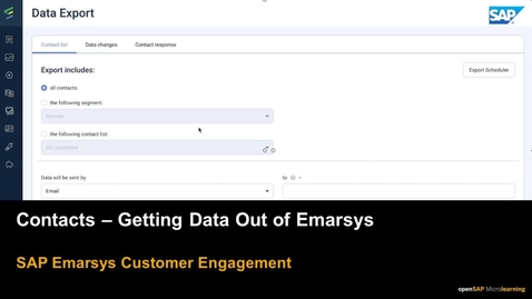 Thumbnail for entry Contacts - Getting Data Out of Emarsys - SAP Emarsys Customer Engagement
