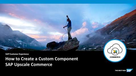 Thumbnail for entry How to Create a Custom Component - SAP Upscale Commerce