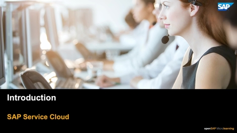 Thumbnail for entry Introduction - SAP Service Cloud
