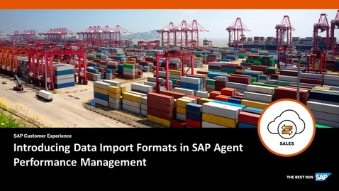 Thumbnail for entry Introducing Data Import Formats in SAP Agent Performance Management