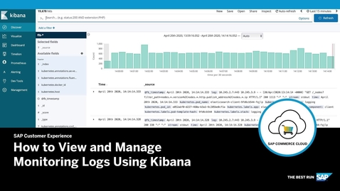 Thumbnail for entry How to View and Manage Monitoring Logs Using Kibana- SAP Commerce Cloud