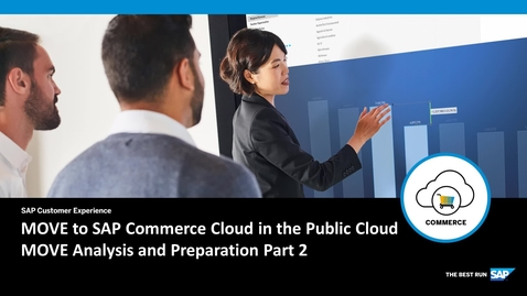 Thumbnail for entry MOVE to SAP Commerce Cloud in the Public Cloud - Analysis and Preparation Part 2