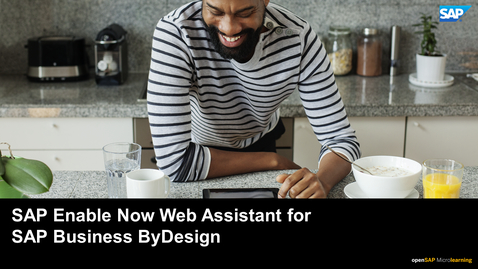 Thumbnail for entry SAP Enable Now Web Assistant for SAP Business ByDesign