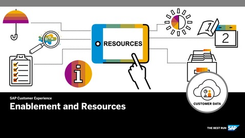 Thumbnail for entry Quick Guide for Enablement and Resources -  SAP Customer Data Cloud