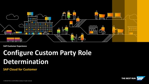 Thumbnail for entry Configure Custom Party Role Determination - SAP Cloud for Customer
