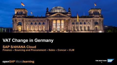 Thumbnail for entry VAT Change in Germany - SAP S/4HANA Finance