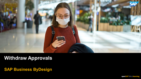 Thumbnail for entry Withdraw  Approvals - SAP Business ByDesign