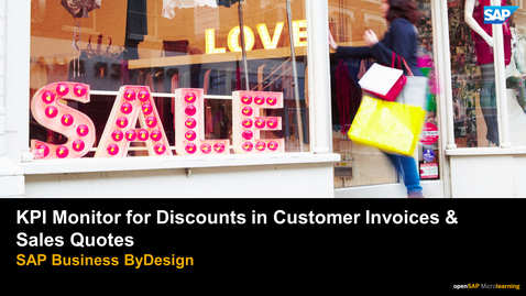 Thumbnail for entry KPI Monitor for Discounts in Customer Invoices & Sales Quotes - SAP Business ByDesign