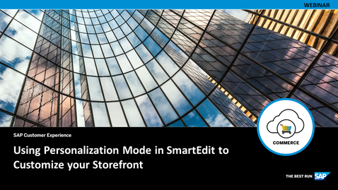 Thumbnail for entry Using Personalization Mode in SmartEdit to Customize your Storefront - Webcast