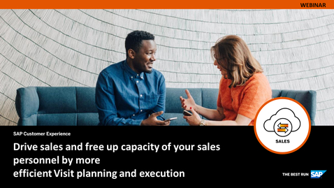 Thumbnail for entry Drive Sales and Free up Capacity of Your Sales Personnel by More Efficient Visit Planning and Execution - Webcasts