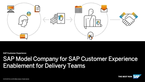 Thumbnail for entry SAP Model Company for SAP Customer Experience Enablement for Delivery Teams