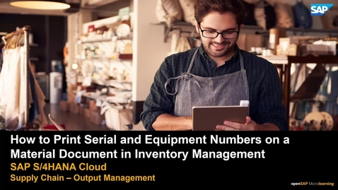 Thumbnail for entry How to Do Output Management in Manufacturing - SAP S/4HANA Manufacturing