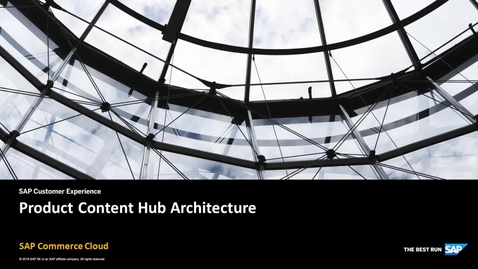 Thumbnail for entry [ARCHIVED] Architecture Overview: SAP Product Content Hub – SAP Commerce Cloud