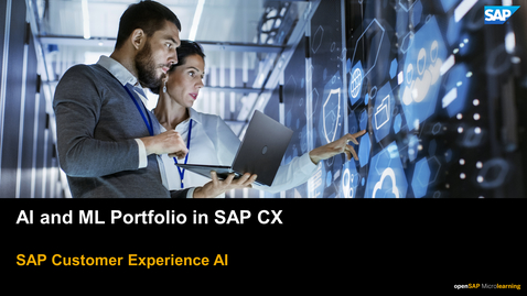 Thumbnail for entry Artificial Intelligence and Machine Learning Portfolio - SAP CX Solutions