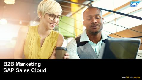 Thumbnail for entry B2B Marketing - SAP Sales Cloud