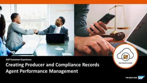 Thumbnail for entry Creating Producer and Compliance Records in SAP Agent Performance Management