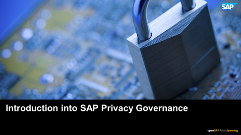 Thumbnail for entry Introduction to SAP Privacy Governance - SAP S/4HANA Fiance