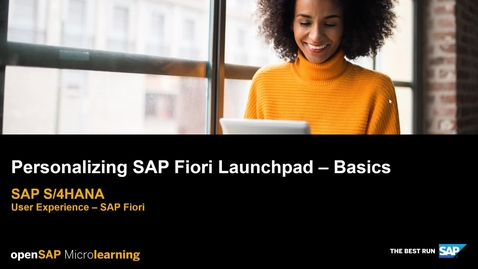 Thumbnail for entry Personalizing SAP Fiori Launchpad Basics - SAP S/4HANA User Experience