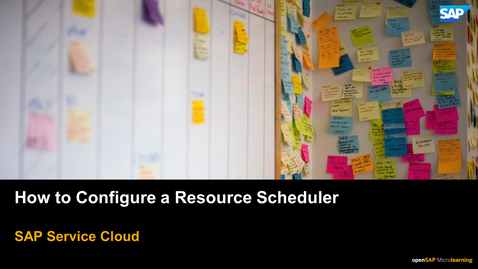 Thumbnail for entry Resource Scheduler - SAP Service Cloud