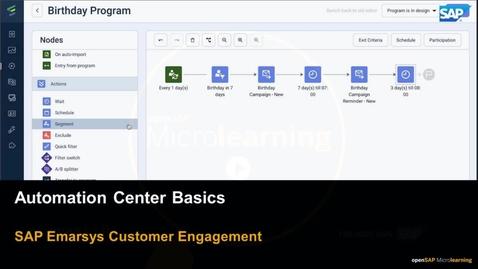 Thumbnail for entry Automation Center Basics - SAP Emarsys Customer Engagement