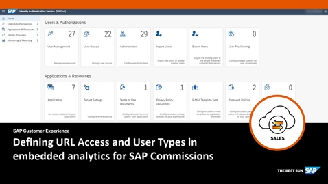 Thumbnail for entry Defining URL Access and User Types in embedded analytics for SAP Commissions