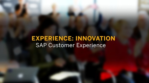 Thumbnail for entry Experience: Innovation - SAP CX Innovation Office