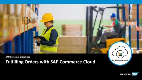 Thumbnail for entry Fulfilling Orders - SAP Commerce Cloud