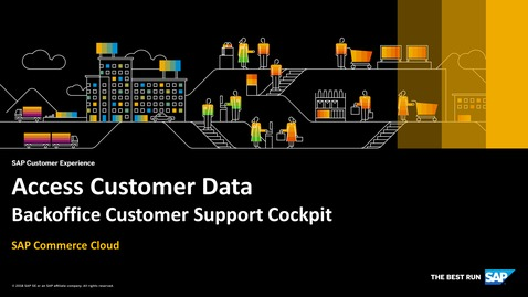Thumbnail for entry Access Customer Data in Backoffice Customer Support Cockpit – SAP Commerce Cloud