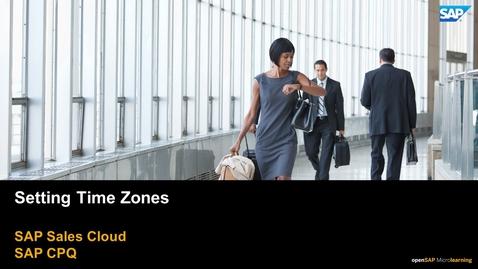 Thumbnail for entry Setting Time Zones - SAP CPQ