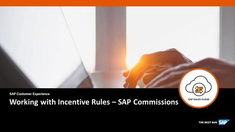Thumbnail for entry Working with Incentive Rules - SAP Commissions