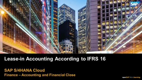 Thumbnail for entry Understanding Lease-in Accounting According to IFRS16 - SAP S/4HANA Cloud Finance