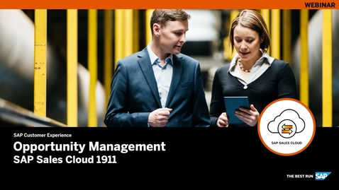 Thumbnail for entry [ARCHIVED] Opportunity Management – SAP Sales Cloud Release 1911