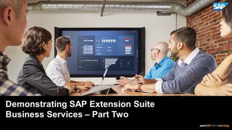 Thumbnail for entry Demonstrating SAP Extension Suite Business Services - Part Two