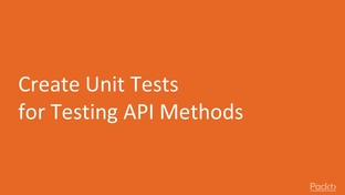 Create Unit Tests for Testing API Methods - Real-World