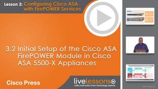 3 2 Initial Setup of the Cisco ASA FirePOWER Module in Cisco