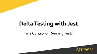 Delta Testing with Jest - Testing React js Applications with Jest: A