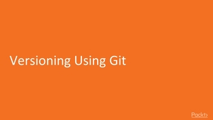 Versioning Using Git - Hands-on Game Development with Unity