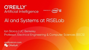 AI and Systems at RISELab - Ion Stoica (UC Berkeley