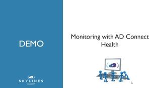 Demo: AD Connect Health - Microsoft AZ-103 Azure Administrator Exam