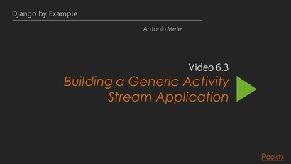 Building a Generic Activity Stream Application | LEARNING
