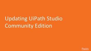 Updating UiPath Studio Community Edition - Robotic Process