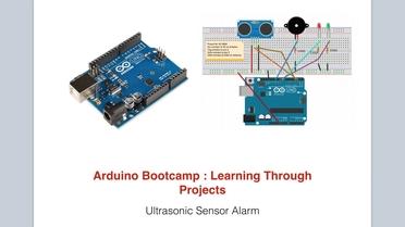 Ultrasonic Sensor Alarm Arduino Bootcamp Learning Through Projects Video